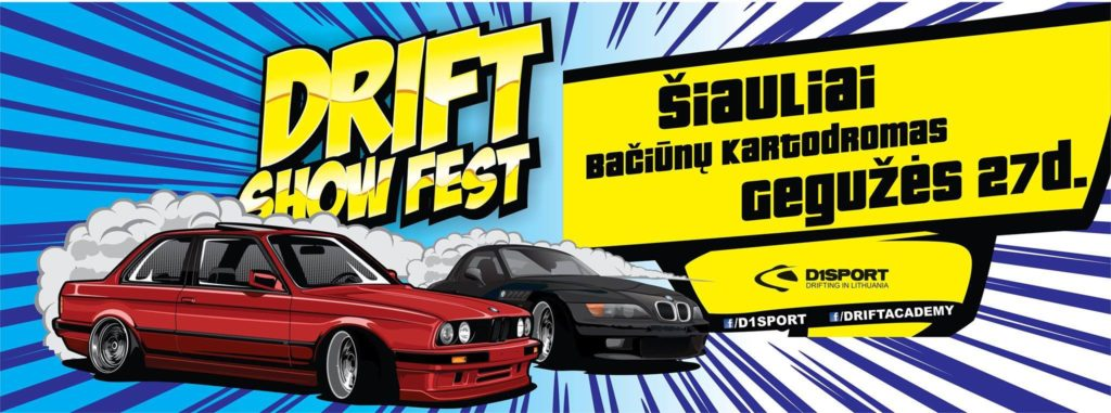 Drift Show Fest - Bačiūnai