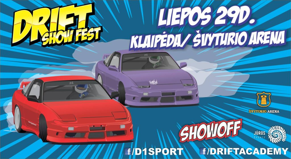 Drift Show Fest / Klaipėda / Švyturio arena